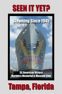 SEEN IT YET? SS American Victory Tampa, Florida